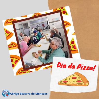 DIA DA PIZZA - ABRIGO BEZERRA DE MENEZES